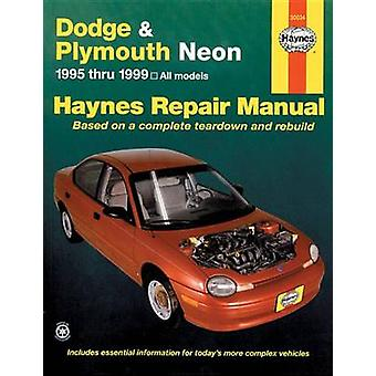 Dodge and Plymouth Neon (1995-1999) Automotive Repair Manual (3rd Rev