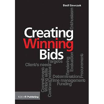 Creating Winning Bids by Basil Sawczuk - 9781859464984 Book