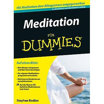 Meditation fur Dummies (4. Auflage) by Stephan Bodian - 9783527710911