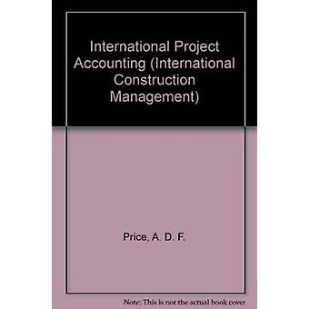 International Project Accounting by A.D.F. Price - 9789221082644 Book