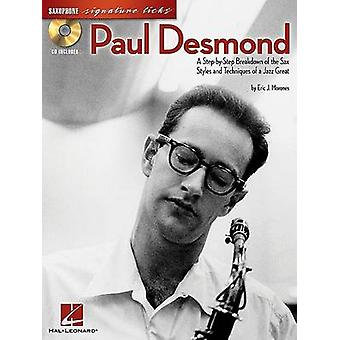 Paul Desmond - A Step-By-Step Breakdown of the Sax Styles and Techniqu