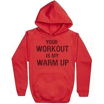 Your Workout Is My Warm Up - Womens Hoodie