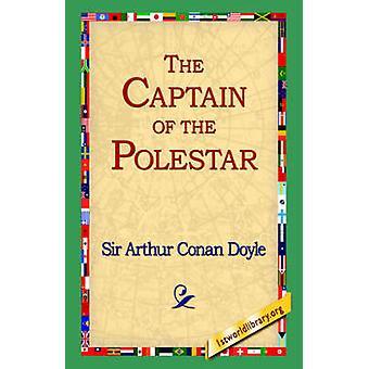 The Captain of the Polestar by Doyle & Arthur Conan
