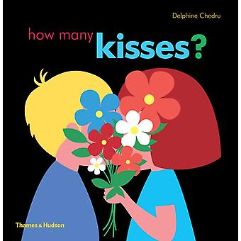How Many Kisses by Delphine Chedru