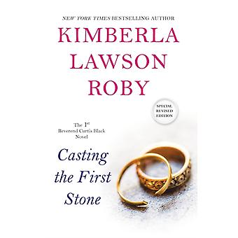 Casting The First Stone von Kimberla Lawson Roby