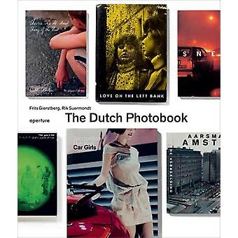 The Dutch Photobook - A Thematic Selection from 1945 Onwards by Frits