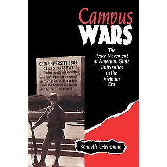 Campus Wars - The Peace Movement at American State Universities in the