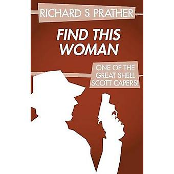 Find This Woman by Prather & Richard S.