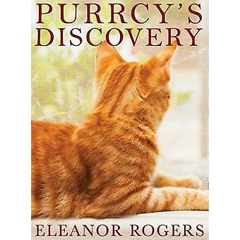 Purrcys Discovery by Rogers & Eleanor
