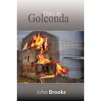 Once in Golconda  The Great Crash of 1929 and its aftershocks by Brooks & John