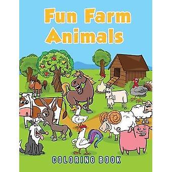 Fun Farm Animals Coloring Book by Scholar & Young