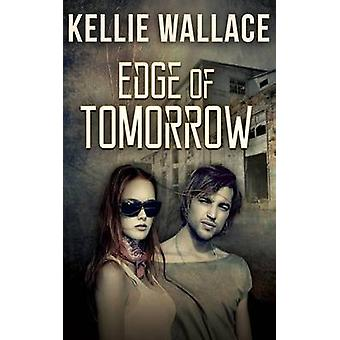 Edge of Tomorrow by Wallace & Kellie