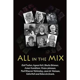All in the Mix by Griffin Peers & Gaile