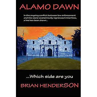 Alamo Dawn by Henderson & Brian