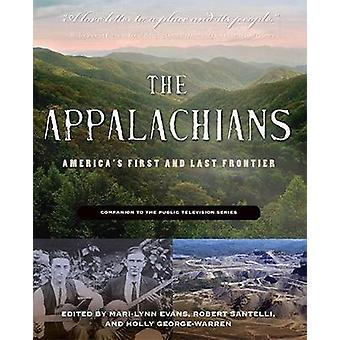 The Appalachians Americas First and Last Frontier by Evans & MariLynn