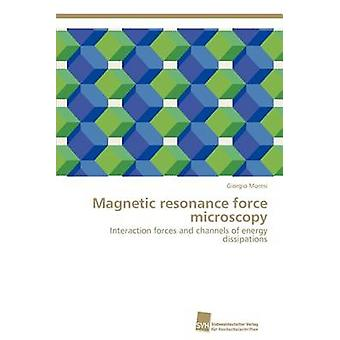 Magnetic resonance force microscopy by Moresi Giorgio