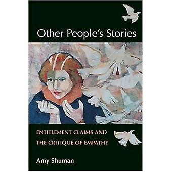 Other Peoples Stories  Entitlement Claims and the Critique of Empathy by Amy Shuman