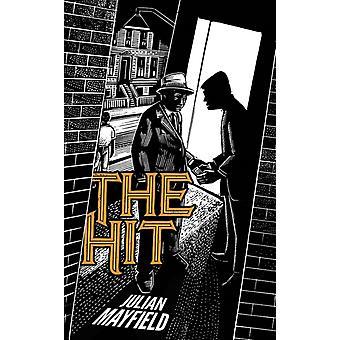 The Hit by Julian Mayfield