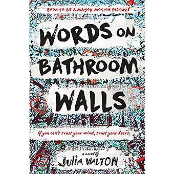 Words on Bathroom Walls by Julia Walton - 9780399550911 Book