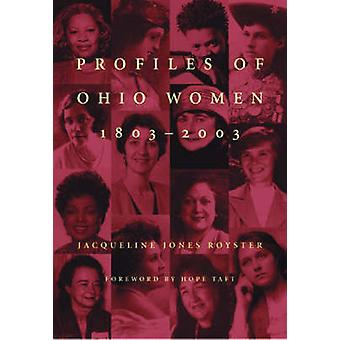 Profile von Ohio Women - 1803-2003 von Jacqueline Jones Royster - Hope