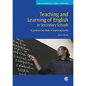 Teaching and Learning of English in Secondary Schools - A Zambian Case