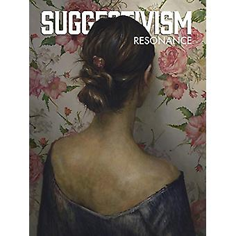 Suggestivism - Resonance by Nathan Spoor - 9780997256741 Book