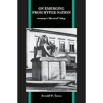 "On Emerging from Hyper Nation - Saramago's """"Historical"""