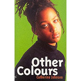 Other Colours by Catherine Johnson - 9780704349452 Book