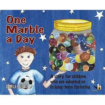 One Marble a Day - A Story for Children Who are Adopted - in Long-Term