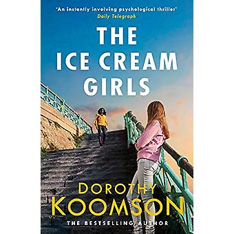 The Ice Cream Girls - a gripping psychological thriller from the bests