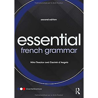Essential French Grammar by Mike Thacker - 9781138338180 Book
