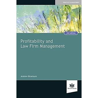 Profitability and Law Firm Management (3rd Revised edition) by Andrew