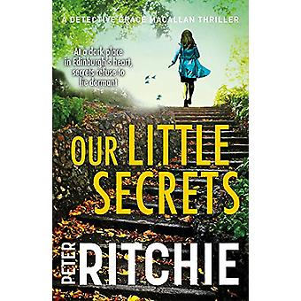 Our Little Secrets by Peter Ritchie - 9781785302411 Book