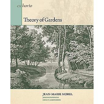 Theory of Gardens by Jean-marie Morel - 9780884024538 Book