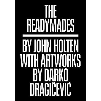The Readymades by John Holten - 9783943196764 Book