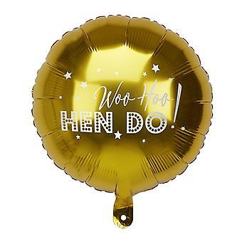 Woo Hoo Henne tun Goldfolie Runde Junggesellinnenabschied Ballon 16