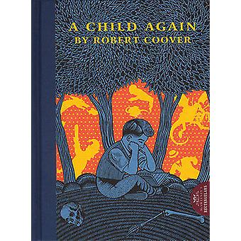A Child Again by Robert Coover - 9781932416220 Book