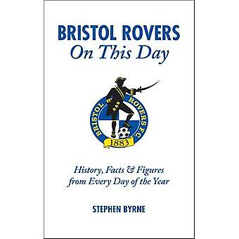 Bristol Rovers on This Day - History - Facts and Figures from Every Da