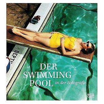 Der Swimmingpool in der Fotografie (German Edition) by Francis Hodgso