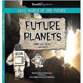 Future Planets (Leo's World� of the Future)
