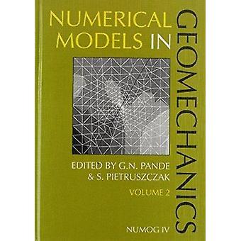 Numerical Models in Geomechanics by Gyan N. Pande - S. Pietruszczak -