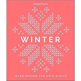 Winter Warm recipes for cold nights
