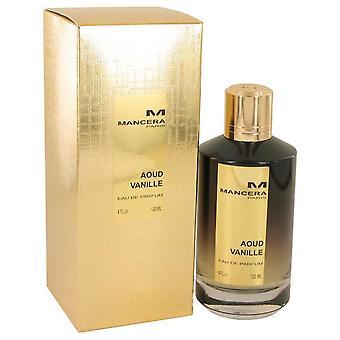 Mancera Aoud Vanille Eau De Parfum Spray (Unisex) por Mancera 4 oz Eau De Parfum Spray