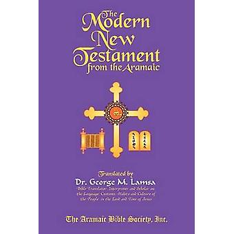 The Modern New Testament from Aramaic by Dr George M Lamsa - 97809675