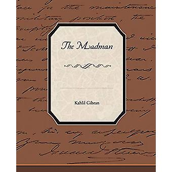 The Madman by Kahlil Gibran - 9781438526386 Book