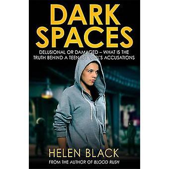 Helen Blackin Tummat tilat - 9781849014748 Kirja