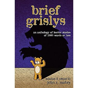 Brief Grislys by REV John R Mabry - 9781937002879 Book