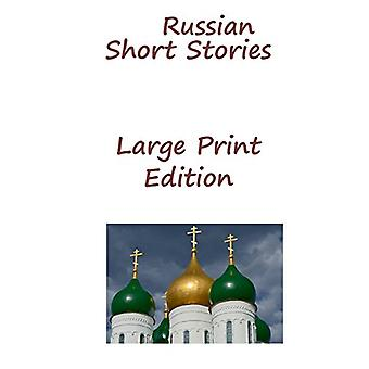 Russian Short Stories - Large Print Edition by Fyodor Dostoyevsky - 97