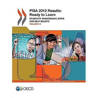 PISA 2012 results - Vol. 3 - Student's engagement - drive and self-beli
