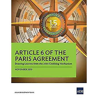 Article 6 of the Paris Agreement - Drawing Lessons from the Joint Cred